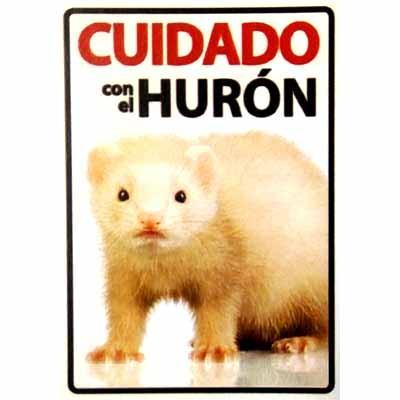 """Cartel """"Cuidado con el Hurón"""""""